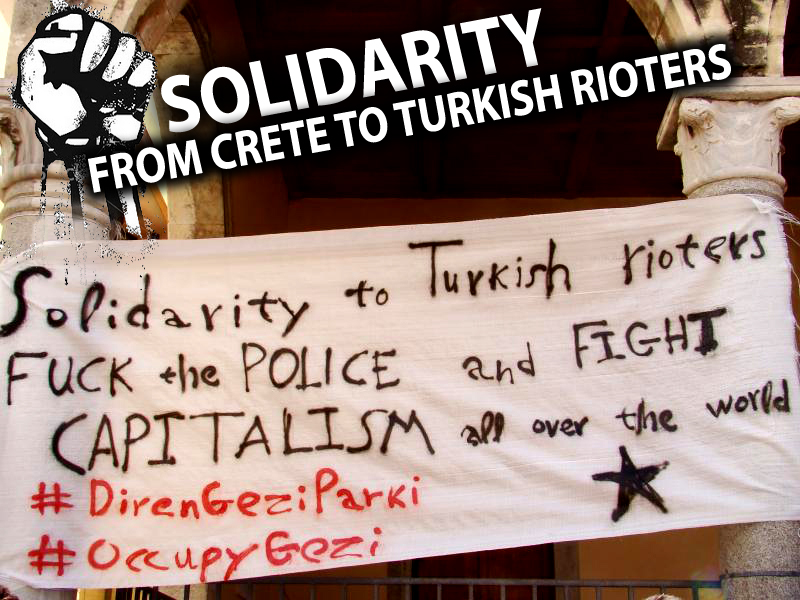 SOLIDARITY TO TURKISH RIOTERS